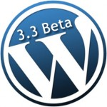 Вышел WordPress 3.3 Beta 1