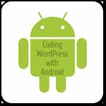 Как разрабатывать для WordPress с помощью Android устройств