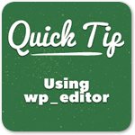 Как эффективно использовать редактор wp_editor