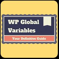 Использование глобальных переменных в WordPress на практике
